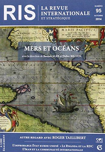 La revue internationale et stratégique, N° 95, automne 2014 : Mers et océans