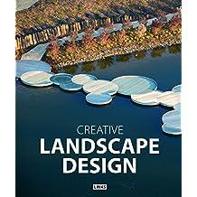 Creative Landscape Design / Architecture Paysagere / Nueva Arquitectura Del Paisaje