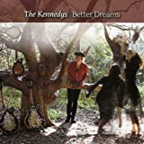 Songtexte von The Kennedys - Better Dreams