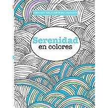 Libros para Colorear Adultos 2: Serenidad en colores: Volume 2 (Libros muy RELAJANTES para colorear)