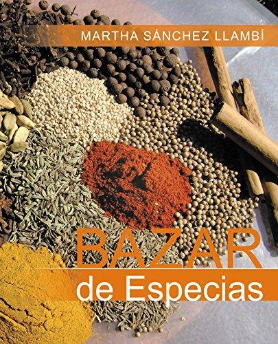 Bazar De Especias por Martha Sánchez Llambí