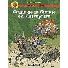 Guide de la Survie en Entreprise