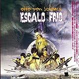 Escalo Frio by Otto Von Schirach (2001-09-25)