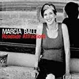 Songtexte von Marcia Ball - Roadside Attractions