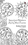 Important Matters and Other Poems