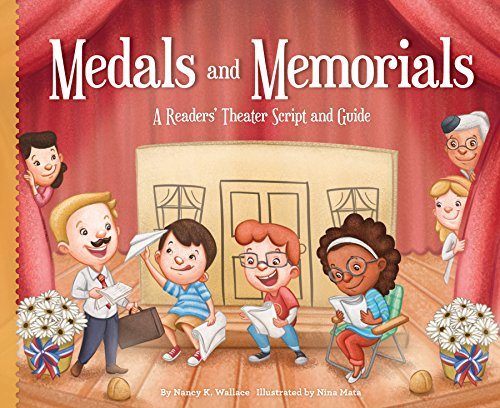 Medals and Memorials:: A Readers\' Theater Script and Guide