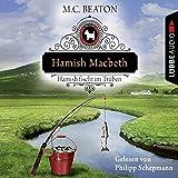 Hamish Macbeth fischt im... von M. C. Beaton
