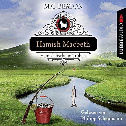 Buchseite und Rezensionen zu 'Hamish Macbeth fischt im Trüben: Schottland-Krimis 1' von M. C. Beaton