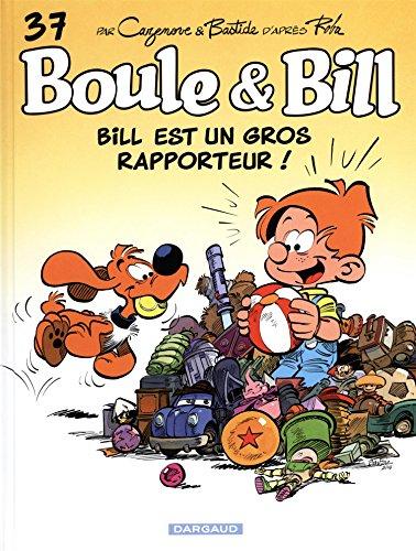 Boule et Bill (37) : Bill est un gros rapporteur !