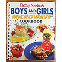 Betty Crocker's Boys and Girls Microwave Cookbook by Betty Crocker (1992-08-01)