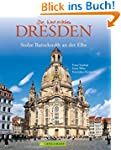 Bildband Dresden: die stolze Barockst...
