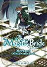 The Ancient Magus' Bride Official Guide Book Merkmal par Yamazaki