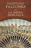 Libros Descargar en linea La reina descalca NARRATIVA (PDF y EPUB) Espanol Gratis