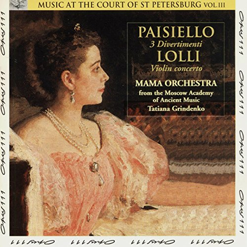 Paisiello and Lolli: Music at the Court of St Petersburg, Vol. 3