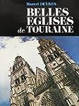 Belles Eglises de Touraine