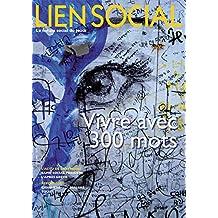 Vivre avec 300 mots (Lien Social t. 974)
