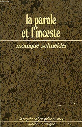 La Parole et l'inceste : De l'enclos linguistique à la liturgie psychanalytique