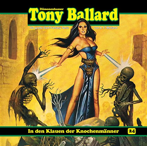 Tony Ballard (24) In den Klauen der Knochenmänner - Dreamland Productions 2016