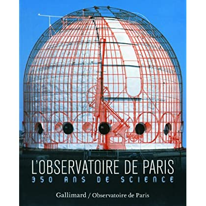 L'Observatoire de Paris: 350 ans de science