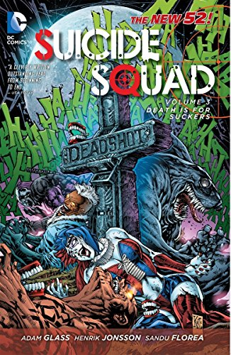Suicide Squad Volume 3: Death is for Suckers TP (The New 52)