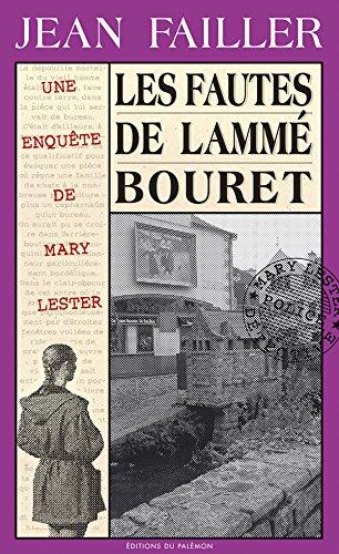 Les fautes de Lammé Bouret: Enquête à Pont-Aven (Les enquêtes de Mary Lester t. 24) par Jean Failler