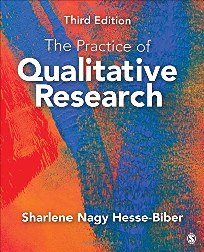 The Practice of Qualitative Research: Engaging Students in the Research Process by Sharlene Nagy Hesse-Biber (2016-03-30)