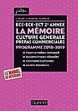 ECS-ECE-ECT 2e année - La mémoire - Culture générale Prépas commerciales - Programme 2018-2019 (J'intègre) (French Edition)