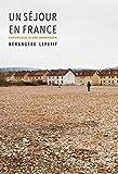 Un séjour en France - Chronique d'une immersion...