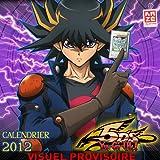 Calendrier 2012 Yu-Gi-Oh 5d'S