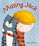 Missing Jack by Rebecca Elliott (2015-04-01)