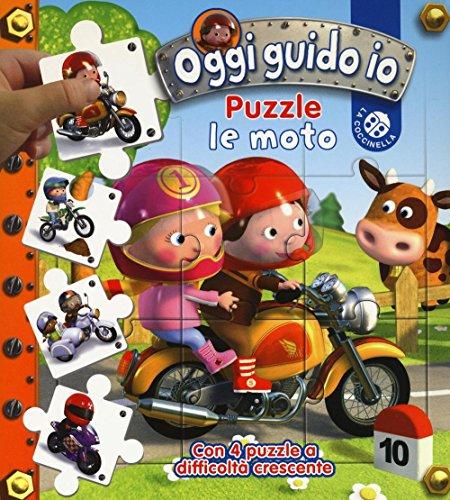 Le moto. Oggi guido io. Libro puzzle. Ediz. illustrata
