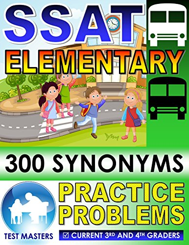 SSAT Elementary - 300 Synonyms Practice Problems ( Testing For Grades 3 and 4 ) (English Edition)