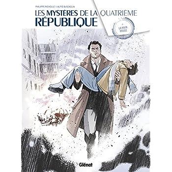 Les Mystères de la 4e République - Tome 04: La Main Rouge