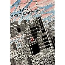 Tiny Instruments (English Edition)