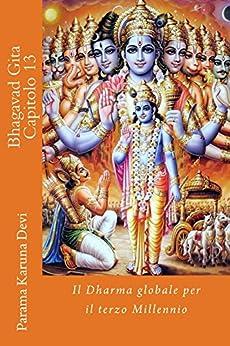 Bhagavad gita: capitolo 13 di [Devi, Parama]