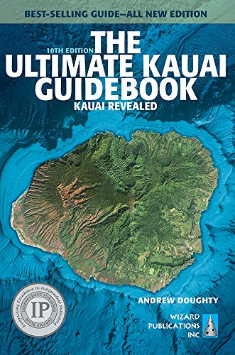 The Ultimate Kauai Guidebook: Kauai Revealed (Ultimate Guidebooks) por Andrew Doughty