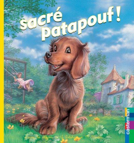 Sacré Patapouf ! : Livre-peluche