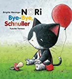 NORI, Bye-bye Schnuller!