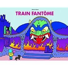 Le train fantôme