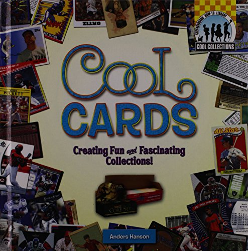 Cool Cards: Creating Fun and Fascinating Collections! (Cool Collections) (Sammlerstücke Sport-card)