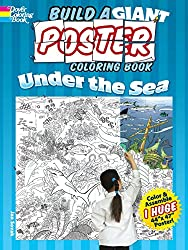 Build a Giant Poster Coloring Book--Under the Sea (Dover Build a Poster Coloring Book)