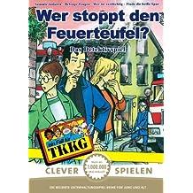 TKKG Wer stoppt den Feuerteufel - Clever spielen