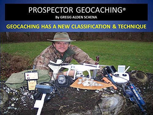 prospector-geocaching-geocaching-has-a-new-classification-technique-english-edition