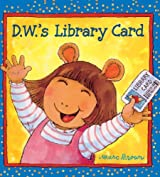 D.W.'s Library Card (Turtleback School & Library Binding Edition) by Marc Brown (2003-07-01)