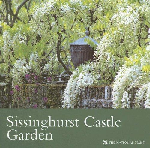 Sissinghurst Castle Garden (National Trust Guidebooks)