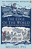 "Michael Pye's The Edge of the World is an epic adventure: from the Vikings to the Enlightenment, from barbaric outpost to global centre, it tells the amazing story of northern Europe's transformation by sea. ""An utterly beguiling journey into the dar..."