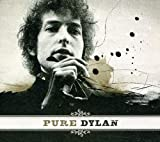 Songtexte von Bob Dylan - Pure Dylan