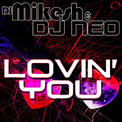 Lovin' You (Andy Judge Uplifting Trance Mix)