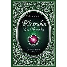 Blutrubin Trilogie - Band 3: Das Vermächtnis