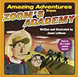 Amazing Adventures from Zoom's Academy